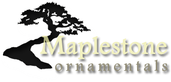 Maplestone ornamentals